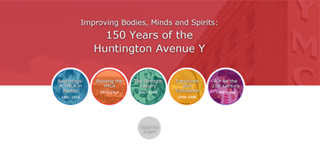 Improving Bodies, Minds and Spirits: 150 Years of the Huntington Avenue Y