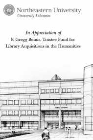 In Appreciation of F. Gregg Bemis, Trustee Fund for Library Acquisitions in the Humanities