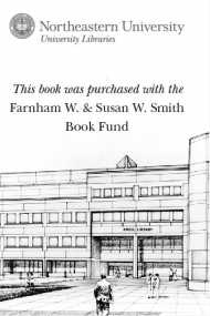 This book was purchased with the Farnham W. & Susan W. Smith Book Fund