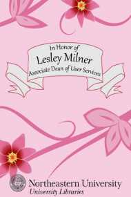 In Honor of Lesley Milner, Associate Dean of User Services