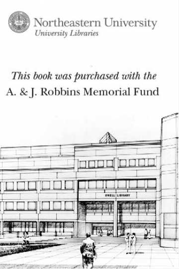 This book was purchased with the A. & J. Robbins Memorial Fund