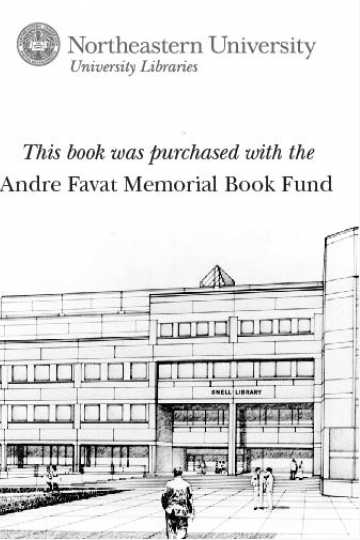 This book was purchased with the Andre Favat Memorial Book Fund