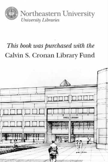This book was purchased with the Calvin S. Cronan Library Fund