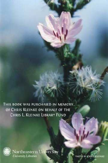 This book was purchased in memory of Chris Kleinke on behalf of the Chris L. Kleinke Library Fund