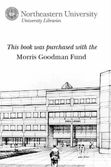 This book was purchased with the Morris Goodman Fund