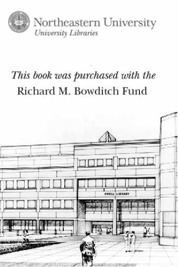 This book was purchased with the Richard M. Bowditch Fund